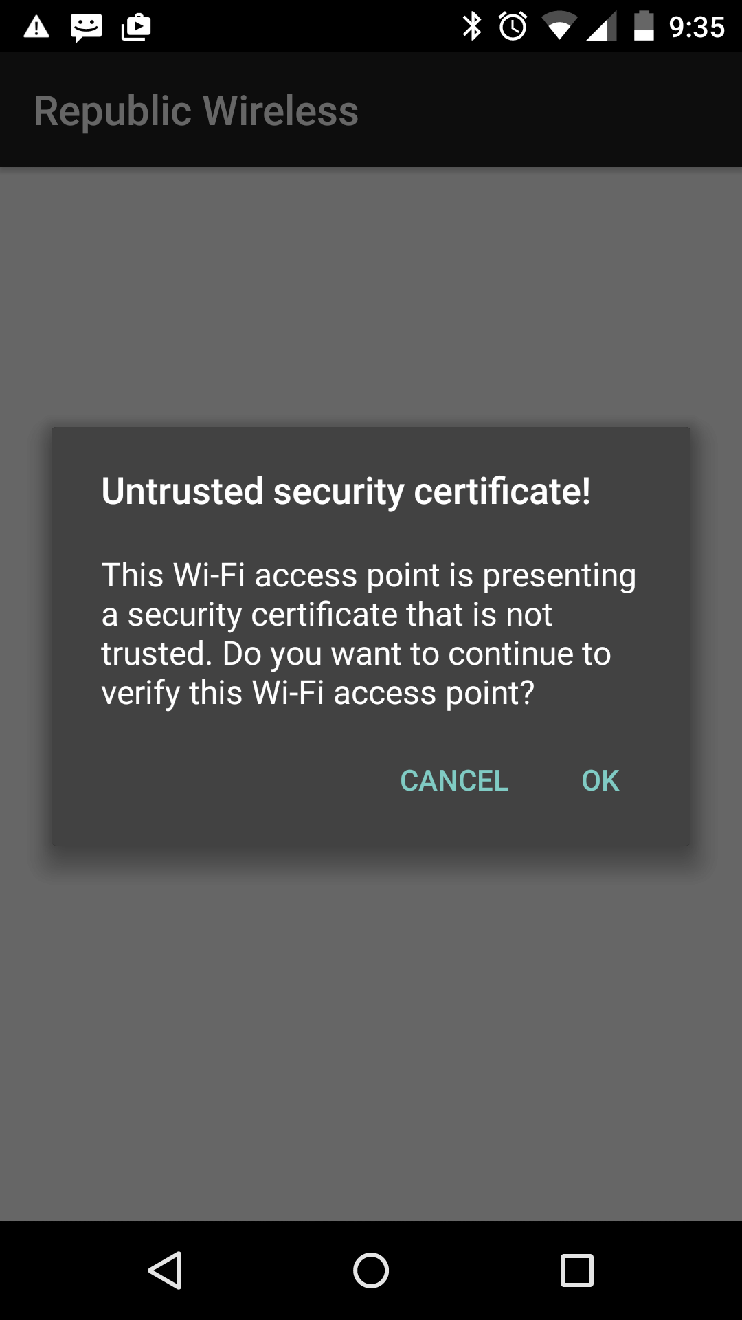 "Picture of ""Untrusted security certificate!"" pop up"